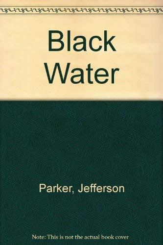 9781843953371: Black Water