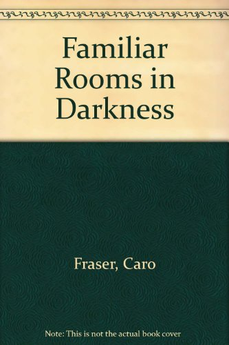 9781843953708: Familiar Rooms in Darkness