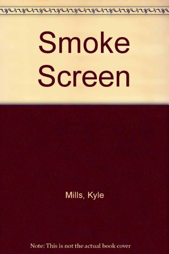 Smoke Screen (1843953749) by Kyle Mills