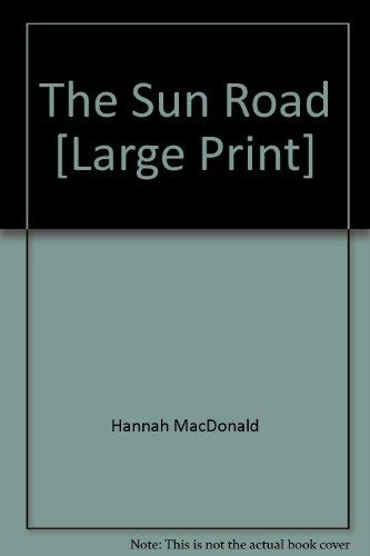 The Sun Road: MacDonald, Hannah