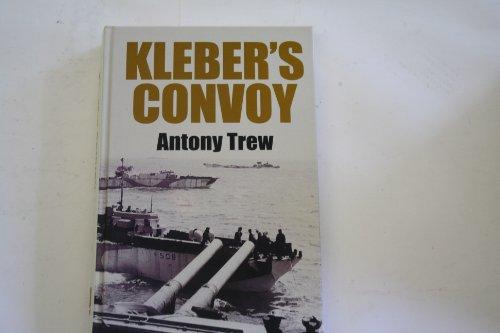 9781843955139: Kleber's Convoy