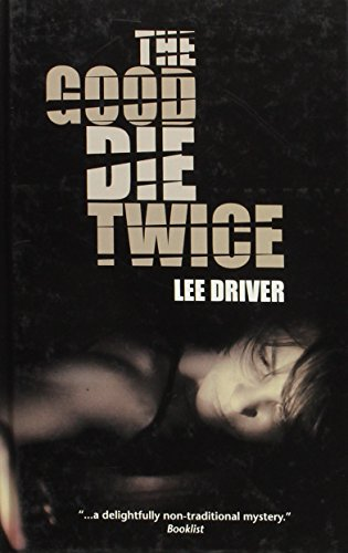 The Good Die Twice (Linford Mystery Library): Driver, Lee