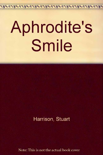 9781843956372: Aphrodite's Smile