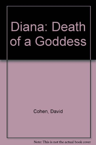 9781843956525: Diana: Death of a Goddess