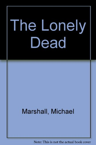 9781843956655: The Lonely Dead
