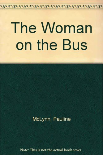 9781843956716: The Woman on the Bus