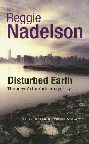 9781843956884: Disturbed Earth (Artie Cohen Mysteries)