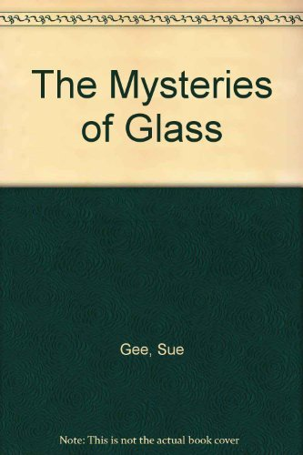 9781843956921: The Mysteries Of Glass (CH)