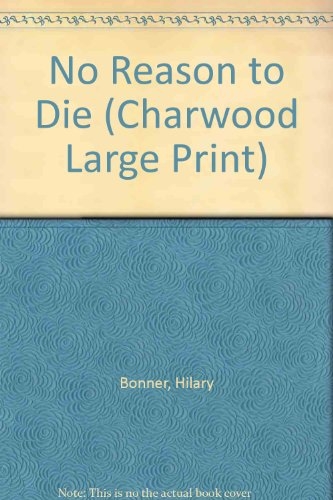 9781843957256: No Reason to Die (Charwood Large Print)