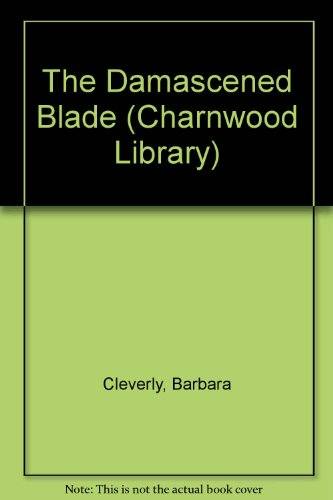 9781843958277: The Damascened Blade (CH) (Charnwood Library)