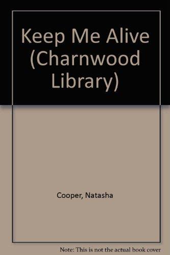 9781843958284: Keep Me Alive (Charnwood Library)