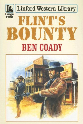Flint's Bounty (Linford Western Library)