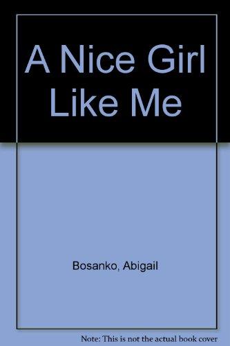 9781843958451: A Nice Girl Like Me