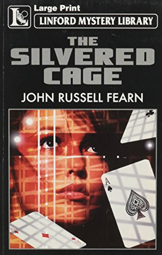 The Silvered Cage (LIN) (Linford Mystery) (1843958554) by John Russell Fearn