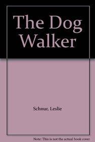 9781843958901: The Dog Walker