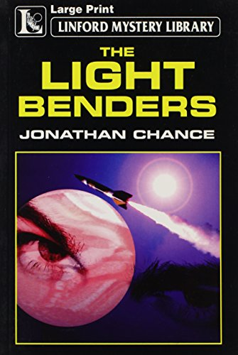 9781843959366: The Light Benders (LIN) (Linford Mystery)