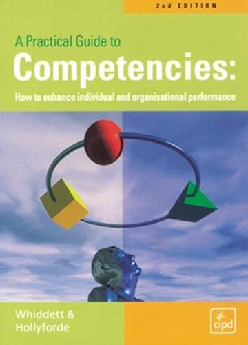 9781843980124: A Practical Guide to Competencies: How to Enhance Individual and Organisational Performance