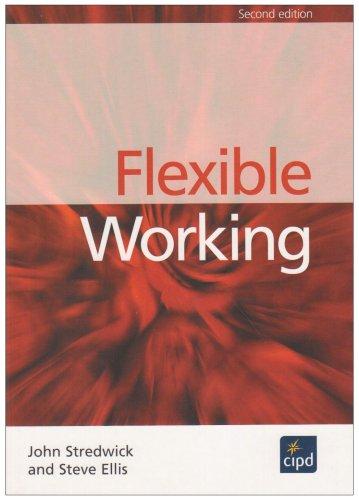 Flexible Working (184398055X) by John Stredwick; Steve Ellis