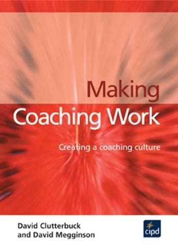 9781843980742: Making Coaching Work