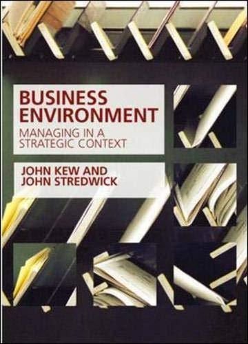 Business Environment: Managing in a Stategic Context: Stredwick, John, Kew,