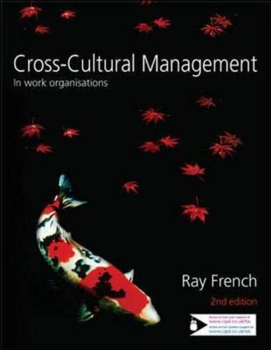 Cross-Cultural Management: In Work Organisations: Ray French