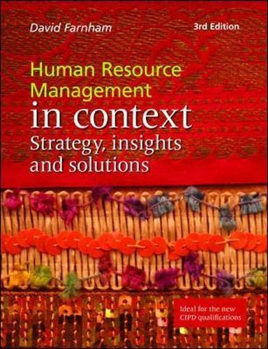 Human Resource Management in Context: Strategy, Insights: David Farnham