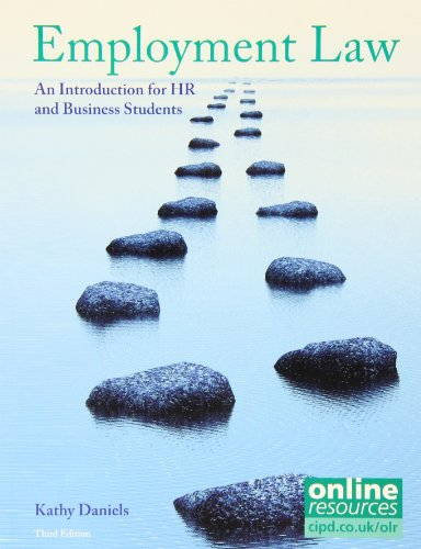Employment Law: An Introduction for HR and: Daniels, Kathy