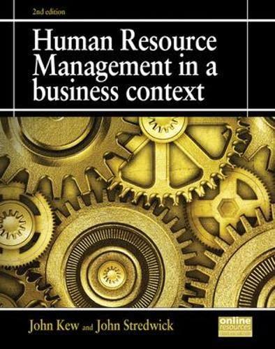 Human Resource Management in a Business Context: Kew, John; Stredwick,