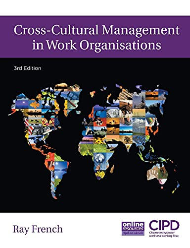 Cross-Cultural Management In Work Organisations: French, Ray