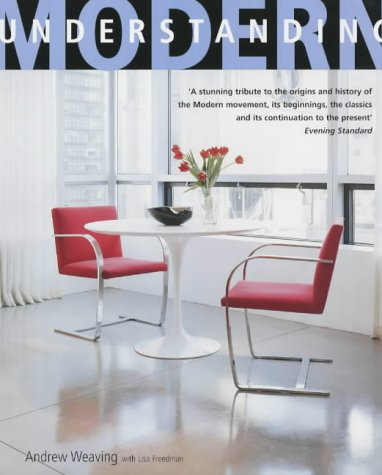 9781844000388: Understanding Modern: The Modern Home as it Was and is Today