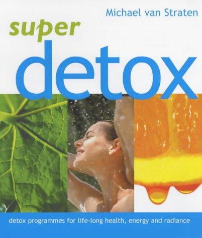 9781844000746: Super Detox