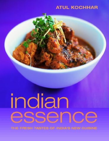 9781844000777: Indian Essence: The Fresh Tastes of India's New Cuisine