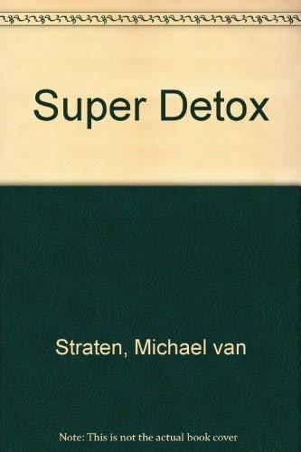 9781844001033: Super Detox