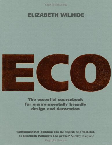 9781844001088: Eco: An Essential Sourcebook for Environmentally Friendly Design and Decoration