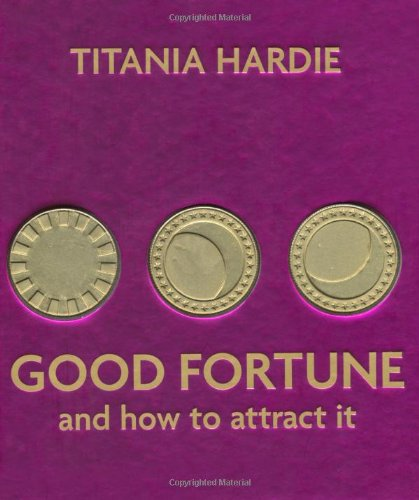 9781844001224: Good Fortune and How to Attract It