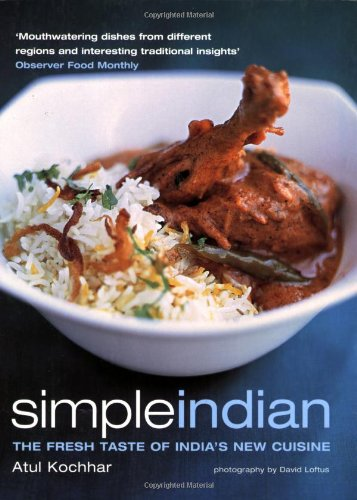 9781844001514: Simple Indian: the Fresh Tastes of India's New Cuisine