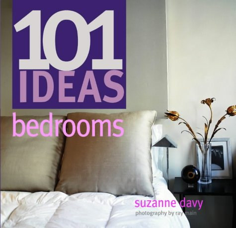 101 Ideas Bedrooms: Suzanne Davy