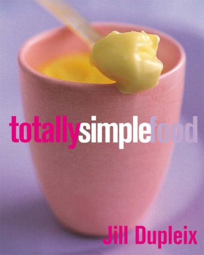 9781844001675: Totally Simple Food