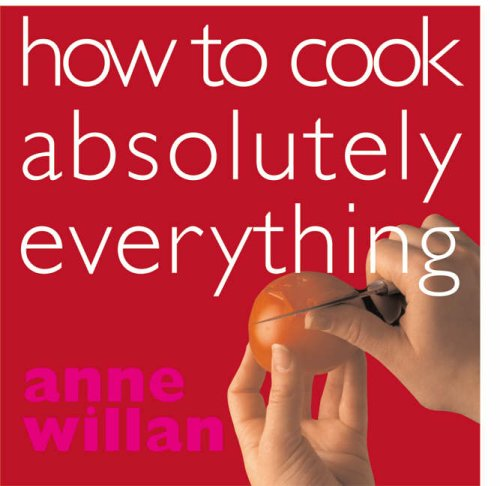9781844002030: How to Cook Absolutely Everything