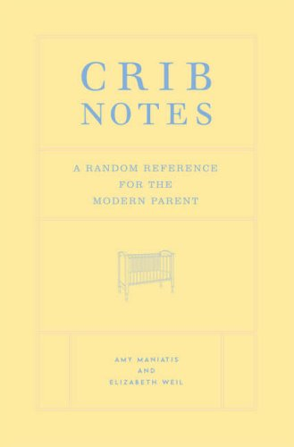 9781844002184: Crib Notes: A Random Reference for the Modern Parent