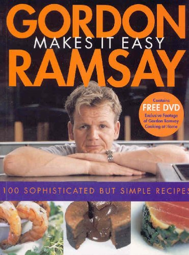 9781844002382: Gordon Ramsay Makes It Easy: [100 Sophisticated But Simple Recipes]