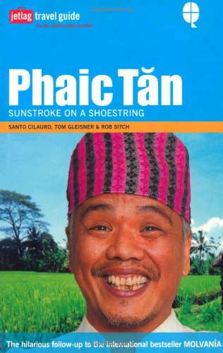 9781844002399: PHAIC TAN: Sunstroke on a Shoestring ( Jetlag Travel Guide )