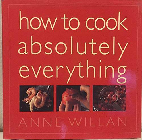 9781844002511: How to Cook Absolutely Everything