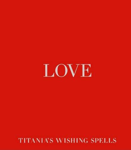 9781844002580: Love (Titania's Wishing Spells)