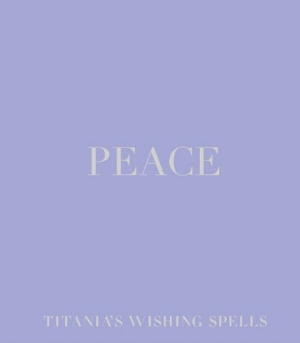 9781844002610: Peace (Titania's Wishing Spells)