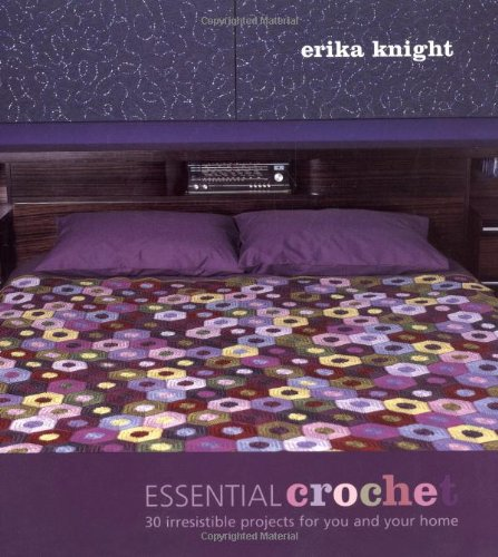 9781844003082: Essential Crochet: 30 Irresistible Projects for You and Your Home