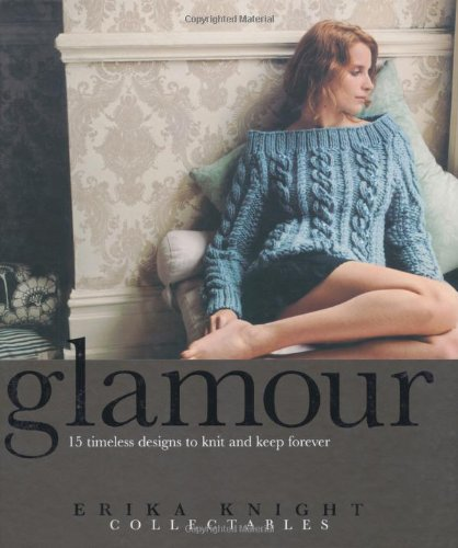 9781844003280: Glamour Knits (Erika Knight Collectables)