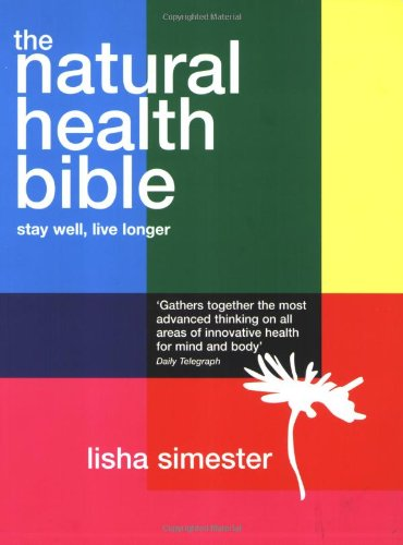 9781844004423: The Natural Health Bible