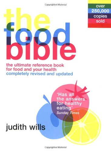 9781844004430: The Food Bible: The Ultimate Reference Book for Food and Your Health