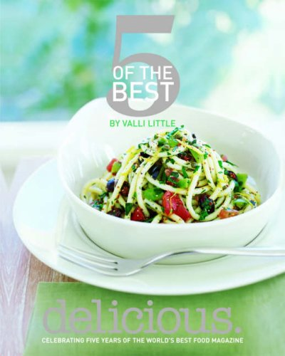 9781844004454: Delicious - 5 of the Best: 150 Simple Recipes for Every Occasion